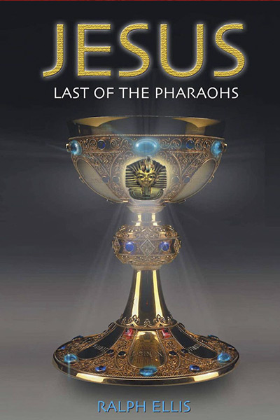 Book 1 – Jesus, Last of the Pharaohs
